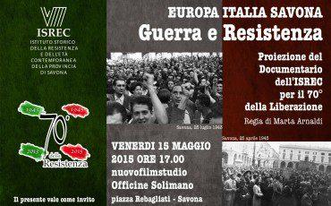 15 maggio 2015 - Proiezione documentario ISREC per il 70° della Liberazione - nuovofilmstudio Officine Solimano Savona